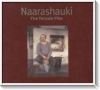 Naarashauki. The Female Pike. (signed)